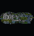 five instant ways to reduce environmental stress vector image vector image