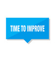 time to improve price tag vector image vector image