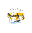 traveling icon world tour hand drawn lettering vector image vector image