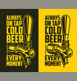 beer tap with advertising quote vector image vector image