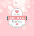 Happy Valentines Day Retro Badge in Pink Color vector image