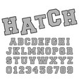 hatch alphabet font template letters and numbers vector image vector image