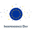 Independence day of european union patriotic vector image