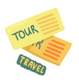 tickets to travel two tour coupons voyage pass vector image