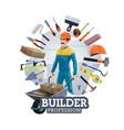 building construction work tools builder worker vector image