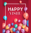 happy vishu hindu festival vishu celebrated in vector image vector image