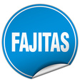 fajitas round blue sticker isolated on white vector image vector image