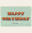 happy birthday card vintage designcan use vector image