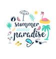 summer paradise slogan and hand drawing cute icons vector image vector image