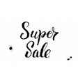 super sale handwritten lettering of dry brush on vector image