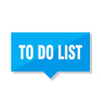 to do list price tag vector image vector image