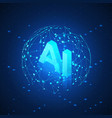 ai hologram in global network artificial vector image vector image