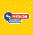 promo code coupon design advertising promotion vector image vector image