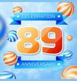 eighty nine years anniversary celebration design vector image vector image