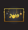 happy new year 2019 background vector image vector image