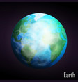 realistic earth planet isolated on dark background vector image