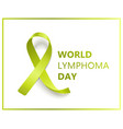 world lymphoma day isolated banner with green vector image vector image
