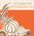 Thanksgiving day card with pumpkins and decoration vector image vector image