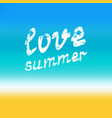 love summer hand lettering vector image