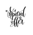 special offer - black and white hand lettering vector image vector image