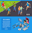 social photo selfie isometric banners vector image vector image