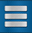metal rectangle plates on blue perforated vector image vector image