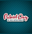 911 patriot day background with lettering vector image vector image