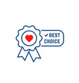 best choice icon like favorite vector image