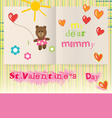 Childrens Valentines Day Card for Mom vector image