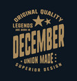 legends are born in december t-shirt print design vector image vector image