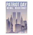 patriot day poster with new york skyline vector image vector image