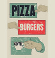 pizza burgers coffee typographic grunge poster vector image vector image