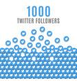 twitter 1k followers celebration vector image vector image