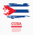 cuban flag with grunge brush strokes flag cuba vector image vector image