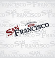 san francisco united states of america vector image vector image