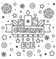 christmas eve coloring page black and white vector image vector image