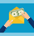 hands businessman holding envelope with cash vector image