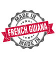 made in french guiana round seal vector image vector image