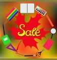 sale back to school design set of school supplies vector image vector image