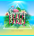 summer beach party typography poster vector image