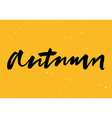 Autumn calligraphy Hand lettering Brush ink vector image