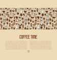 coffee time concept with thin line icons vector image