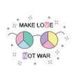 make love not war rainbow hippie sun glasses with vector image