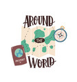 around world inscription over tourist s vector image