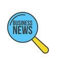 business news word magnifying glass vector image vector image