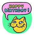 happy birthday cartoon cat head speech bubble vector image vector image