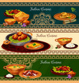 indian cuisine spicy lunch dishes banner set vector image vector image