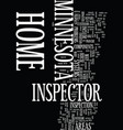 minnesota home inspector text background word vector image vector image