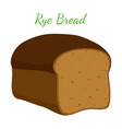 rye bread whole grain loaf cartoon style vector image