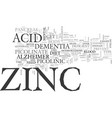without zinc you are headed towards dementia or vector image vector image